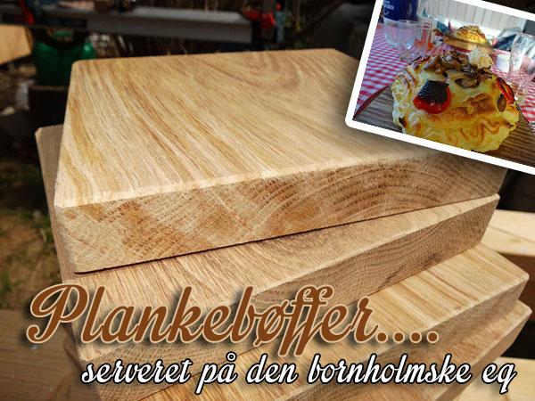 Hjemmelavet plankebøf, og planker dertil